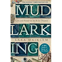 Mudlarking: THE #2 SUNDAY TIMES BESTSELLER