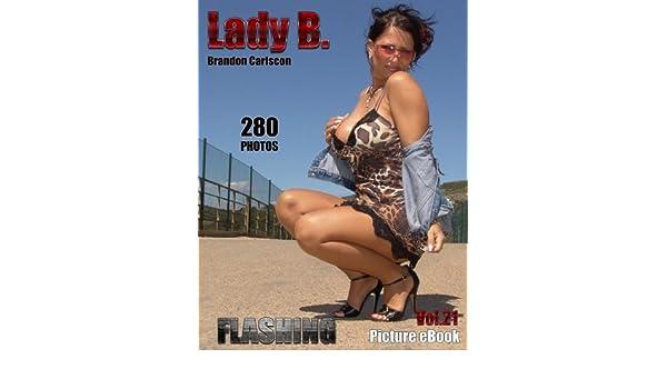 Lady B. Vol.21 Flashing 2: LadyB Die Fuss und Leg Fetish Queen Foto-eBook (German Edition)