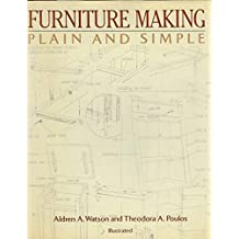 Furniture Making Plain & Simple