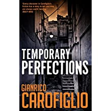 Temporary Perfections (Guido Guerrieri 4)
