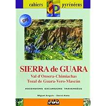 SIERRA DE GUARA 1/25.000 - 1/50.000 Ascensions Excursions Traversées