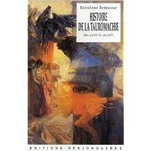 Histoire de la tauromachie - Une société du spectacle de Bartolomé Bennassar ( 24 mars 2011 )