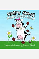 Happy Cows Make Good Milk Paperback