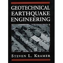 Geotechnical Earthquake Engineering by Steven L. Kramer (1996-01-07)