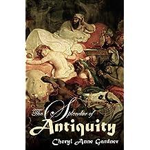 The Splendor of Antiquity