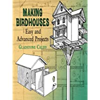 Making Birdhouses: Easy and Advanced Projects (Dover Woodworking) - Robin Feeder