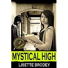 MYSTICAL HIGH (The Desert Series Book 1)