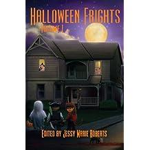 Halloween Frights (Volume I)