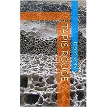 tapis rouge (Spanish Edition)