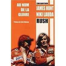 James Hunt Niki Lauda - Au nom de la gloire