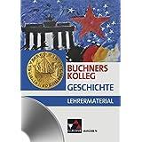 Buchners Kolleg Geschichte Ausgabe N. Lehrermaterial: CD-ROM zu Buchners Kolleg Geschichte - Ausgabe N