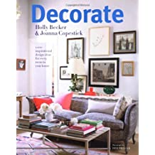 Decorate: 1000 Professional Design Ideas for Every Room in the House by Holly Becker (2011-03-25)