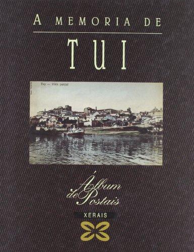 Descargar Libro A memoria de Tui (Grandes Obras - Álbums De Postais) de Carlos Díaz Martínez