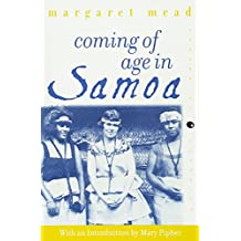 Coming of Age in Samoa: A Psychological Study of Primitive Youth for Western Civilisation (Perennial Classics)