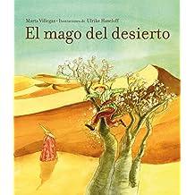 El Mago Del Desierto (TITULO UNICO)