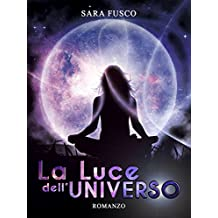 La Luce dell'Universo (Light of Nature Vol. 3)