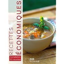 Recettes économiques (Compilation 30 recettes t. 2) (French Edition)