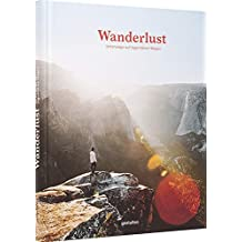 Wanderlust: Unterwegs auf legendären Wegen (DE) - A Hiker's Companion, 24 × 30 cm, 256 Seiten