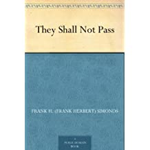 They Shall Not Pass (English Edition)