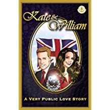 Kate & William - A Very Public Love Story by Rich Johnston (2011-04-02)