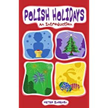 Polish Holidays: An Introduction (English Edition)