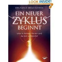 Ein neuer Zyklus beginnt: Lebe in deinem Herzen und du bist vorbereitet (German Edition)