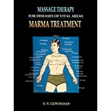 Massage Therapy For Diseases Of Vital Areas Marma Treatment (English Edition)