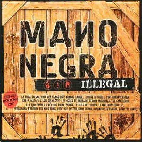Mano Negra : Illegal [Tributo]