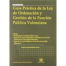 Guía práctica de la Ley de Ordenación y Gestión de la Función Pública Valenciana
