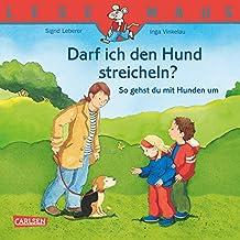 LESEMAUS: Darf ich den Hund streicheln? - So gehst du mit Hunden um (German Edition)