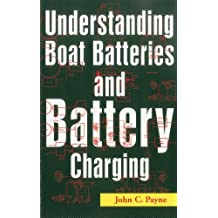 Understanding Boat Batteries and Battery Charging