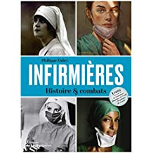 Infirmières - Histoire & combats