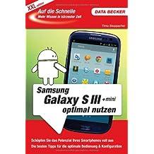 Auf die Schnelle XXL: Samsung Galaxy S3 & S3 +mini optimal nutzen