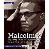 Malcolm X: By Any Means Necessary by Walter Dean Myers (2013-02-12)