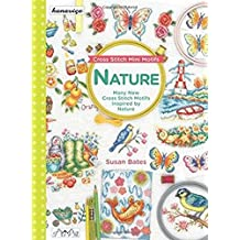 Cross Stitch Mini Motifs: Nature