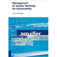 [(Management of Aquifer Recharge for Sustainability : Proceedings of the 4th International Symposium on Artificial Recharge of Groundwater, Adelaide, September 2002)] [Edited by P. J. Dillon] published on (November, 2002)