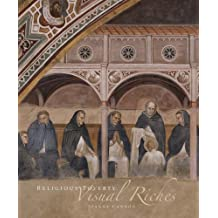 Religious Poverty, Visual Riches