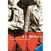 Die Webers, eine deutsche Familie 1932-1945 (Ravensburger Taschenbücher)