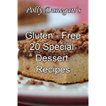 Polly Dunegan's 20 Gluten-Free Dessert Recipes