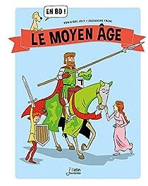 Le Moyen Âge par Dominique Joly