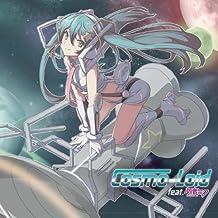 Cosmo-Loid Feat.Hatsune Miku
