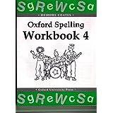 Oxford Spelling Workbooks: Workbook 4 (Oxford Spelling Kits)