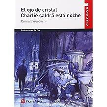 El Ojo De Cristal N/c: 8 (Colección Cucaña) - 9788431653583