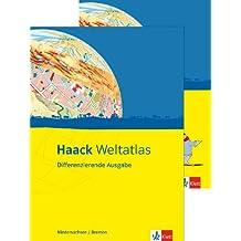Haack Weltatlas Differenzierende Ausgabe / Ausgabe für Niedersachsen / Bremen: Mit Arbeitsheft Kartenlesen mit Atlasführerschein