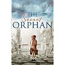 The Secret Orphan: A gripping historical romance full of secrets
