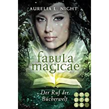 Der Ruf der Bücherwelt (Fabula Magicae 1) (German Edition)