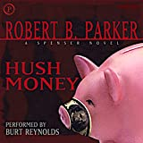 Hush Money: Spenser Series, Book 26