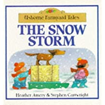 The Snow Storm (Farmyard Tales) by Heather Amery (1994-11-25)