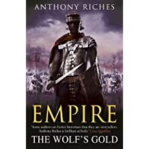 Empire: 5: The Wolf's Gold by Riches, Anthony (2013) Paperback