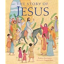 Story of Jesus, The by Andrea Skevington (2008-02-22)